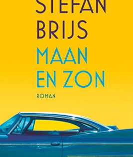 Maan en zon: de nieuwe roman van Stefan Brijs